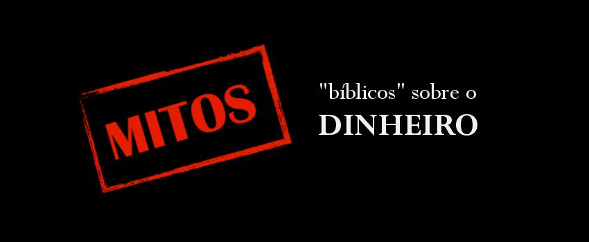 mitos bíblicos sobre o dinheiro